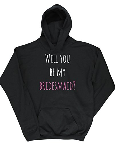 Hippowarehouse Will You Be My Bridesmaid Kids Children's Unisex Hoodie Hooded top