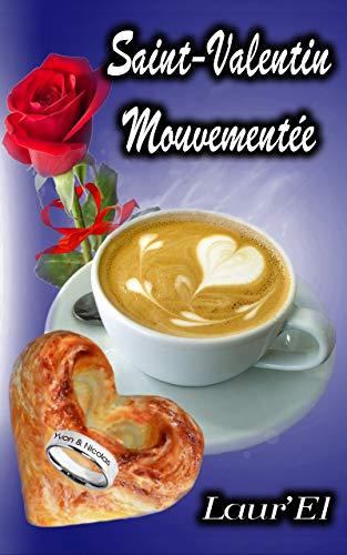 Couverture du livre Saint-Valentin Mouvementée (MM)