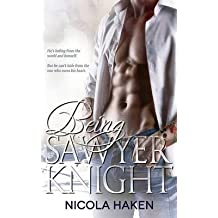 [(Being Sawyer Knight)] [By (author) Nicola Haken] published on (May, 2014)