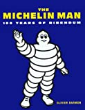 Michelin Man: 100 Years of Bibendum