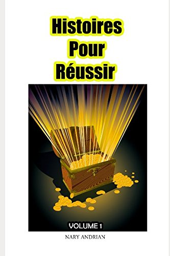 Histoires Pour Russir Volume 1