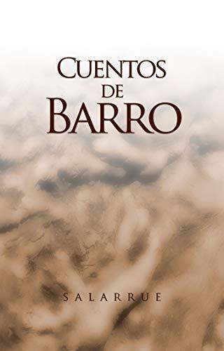 Cuentos de Barro: Salarrue eBook: Salvador Salazar Arrué ...