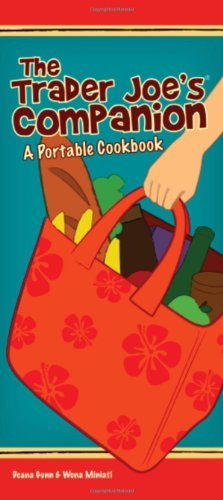 the-trader-joes-companion-a-portable-cookbook-by-wona-miniati-2009-11-01