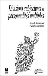 Divisions subjectives et personnalités multiples