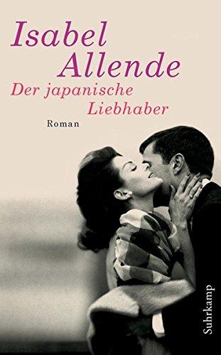 Buchseite und Rezensionen zu 'Der japanische Liebhaber' von Isabel Allende
