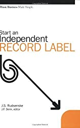 Music Business Made Simple: Start An Independent Record Label by J.S. RUDSENSKE (2005-03-01)