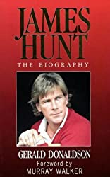 James Hunt: The Biography by Gerald Donaldson (1995-06-08)