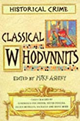 The Mammoth Book of Classical Whodunnits (Historical crime)