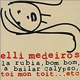 Songtexte von Elli Medeiros - Toi mon toit... etc