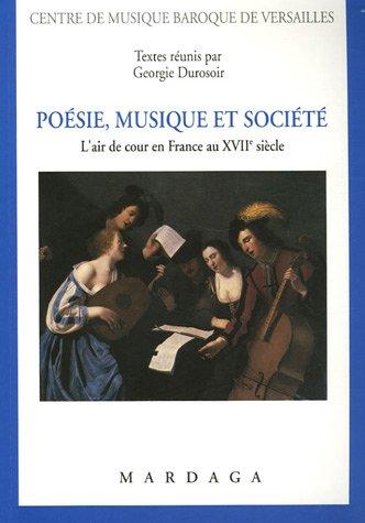 poesie-musique-et-societe-lair-de-cour-en-france-au-xviie-siecle