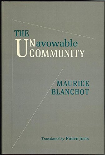Unavowable Community, The by Maurice Blanchot (1989-08-01)
