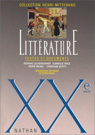 Littérature : XXe siècle par Henri Mitterand