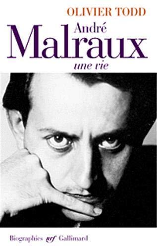 Andre Malraux, une vie (NRF Biographies)