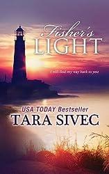 Fisher's Light by Tara Sivec (2015-03-22)
