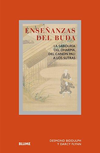 Enseñanzas Del Buda. La Sabiduria Del Dharma, Del Canon Pali A Los Sutras (Col. Sabiduria)