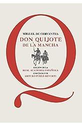 Descargar gratis Don Quijote de la Mancha: Edición de la RAE, adaptada por Arturo Pérez-Reverte en .epub, .pdf o .mobi