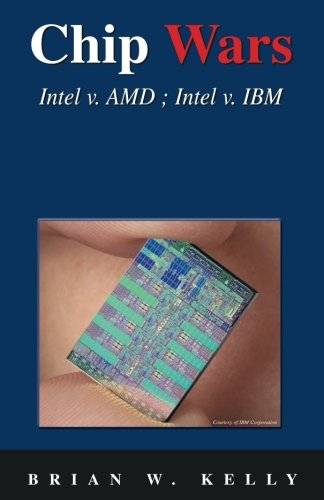 Chip Wars: Written in 2005 with some updates-still the defining book on chip technology for programmers, analysts, IT Directors, network analysts...even John Q. Public. Update-chip