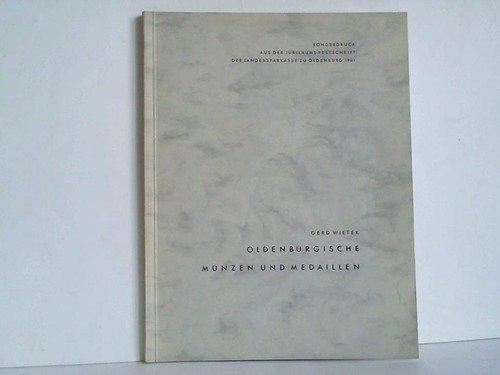 Oldenburgische Münzen und Medaillen. Sonderdruck aus der Jubiläums-Festschrift der Landessparkasse zu Oldenburg 1961. -