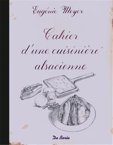 Cahier d'une cuisinière alsacienne par Eugénie Meyer