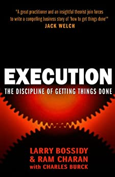 Execution: The Discipline of Getting Things Done par [Bossidy, Larry]