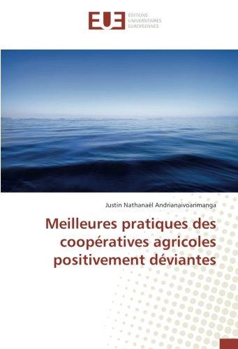 Meilleures pratiques des coopératives agricoles positivement déviantes par Justin Nathanaël Andrianaivoarimanga
