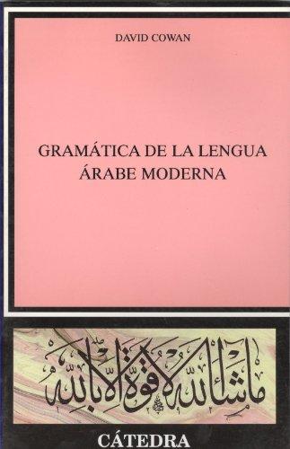 Gramatica de La Lengua Arabe Moderna por David Cowan