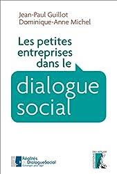 Les petites entreprises dans le dialogue social (SOCIAL ECO H C)