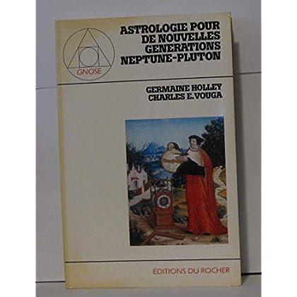 Astrologie pour de nouvelles générations, Neptune, Pluton