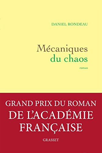 Mcaniques du chaos (Grand Prix de l'Acadmie Franaise 2017)
