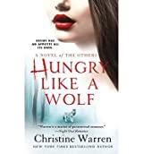 [(Hungry Like a Wolf)] [by: Christine Warren]