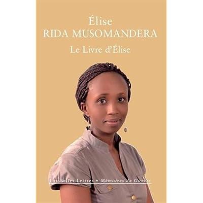 Le Livre d'Élise: Rwanda (1994-2014)