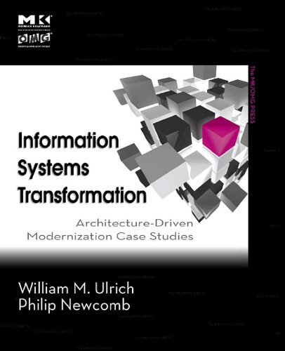 Information Systems Transformation: Architecture-Driven Modernization Case Studies (The MK/OMG Press) (English Edition)