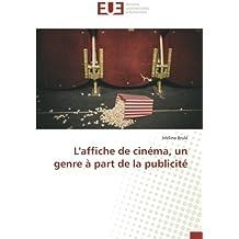 L'affiche de cinéma, un genre à part de la publicité