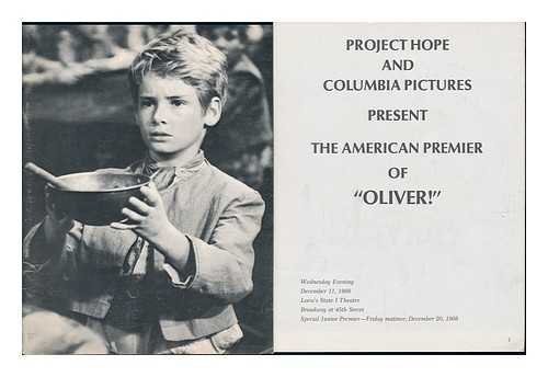 Project Hope and Columbia Pictures Present the American Premier of Oliver! - [Souvenir Book]