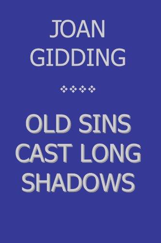 Old Sins Cast Long Shadows
