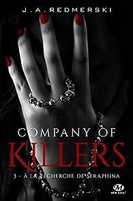 Company of Killers, tome 3 : A la recherche de Seraphina par J.A. Redmerski