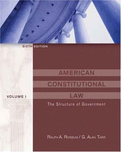American Constitutional Law: v. 1: Structure of Government (with InfoTrac)