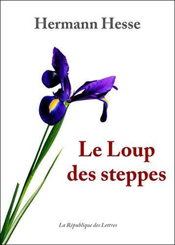 Le Loup des steppes (Littérature & Documents) (French Edition)