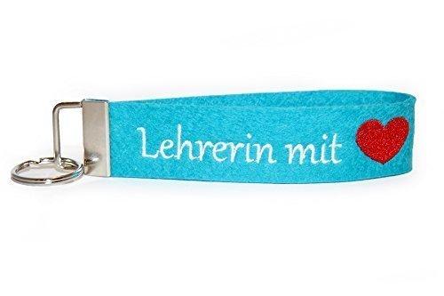 Schlüsselanhänger bestickt mit LEHRERIN MIT HERZ aus türkisfarbenem Wollfilz (100% Wollfilz Herz)