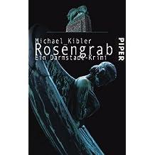 Rosengrab: Ein Darmstadt-Krimi