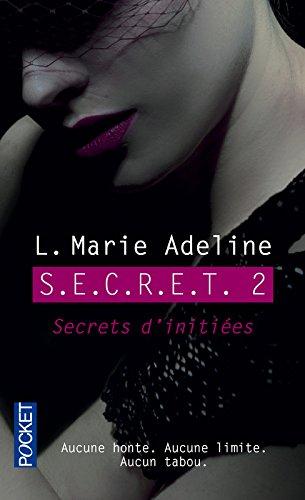 S.E.C.R.E.T. 2 (2) par L.Marie ADELINE