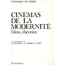 Cinemas de La Modernite: 'Films, Theories' (Hors Collection Klincksieck)