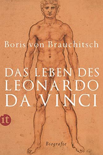 Das Leben des Leonardo da Vinci: Eine Biografie (insel taschenbuch)