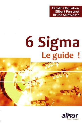 6 Sigma - Le guide !