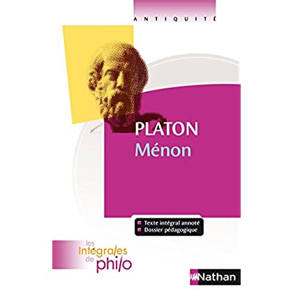 Intégrales de Philo - PLATON, Menon