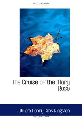 The Cruise of the Mary Rose: Here and There in the Pacific