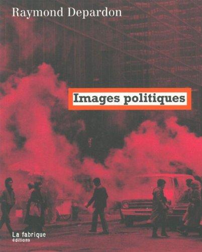 Images politiques par Raymond Depardon