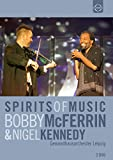 Bobby McFerrin & Nigel Kennedy - Spirits of Music [2 DVDs]