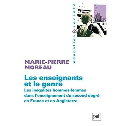 Les enseignants et le genre: Les inégalités hommes-femmes dans l'enseignement du second degré en France et en Angleterre (Education et société)