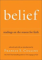 Belief: Readings on the Reason for Faith